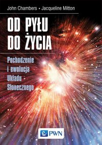 Od pyłu do życia - John B. Chambers - ebook