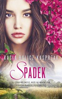 Spadek - Katarzyna Bulicz-Kasprzak - ebook
