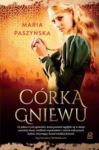 Córka gniewu - Maria Paszyńska - ebook