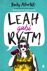 Leah gubi rytm - Becky Albertalli - ebook