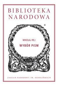 Wybór pism - Mikołaj Rej - ebook