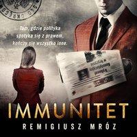 Immunitet - Remigiusz Mróz - audiobook