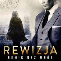 Rewizja - Remigiusz Mróz - audiobook