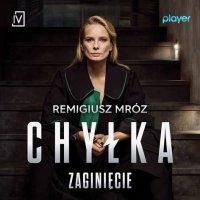 Zaginięcie - Remigiusz Mróz - audiobook