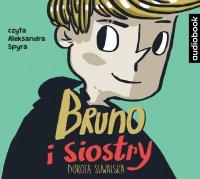Bruno i siostry - Dorota Suwalska - audiobook