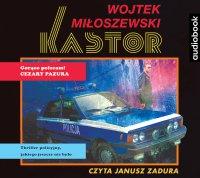 Kastor - Wojtek Miłoszewski - audiobook