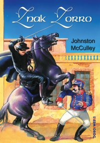 Znak Zorro - Johnston McCulley - ebook