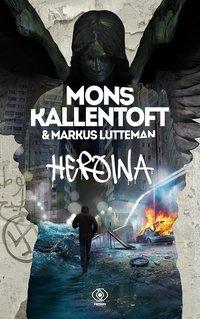 Heroina - Mons Kallentoft - ebook