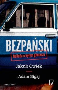 Bezpański. Ballada o byłym gliniarzu - Jakub Ćwiek - ebook