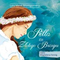 Rilla ze Złotego Brzegu - Lucy Maud Montgomery - audiobook
