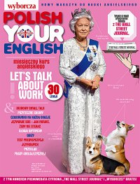 Polish Your English. Gazeta Wyborcza. Wydanie Specjalne 2/2018