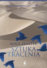 Sztuka tracenia - Alice Zeniter - ebook