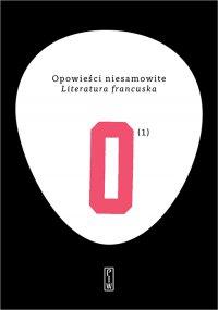 Opowieści niesamowite. Literatura francuska