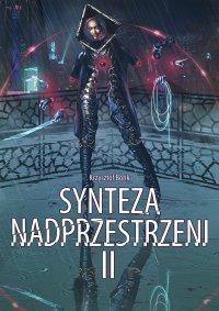 Synteza nadprzestrzeni II - Krzysztof Bonk - ebook