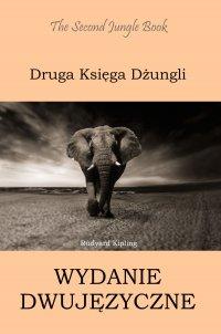Druga Księga Dżungli. Wydanie dwujęzyczne angielsko-polskie