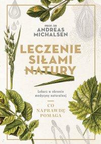 Leczenie siłami natury - Andreas Michalsen - ebook