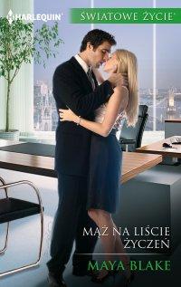 Mąż na liście życzeń - Maya Blake - ebook