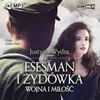 Esesman i Żydówka - Justyna Wydra - audiobook