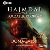 Hajmdal. Tom 1. Początek podróży - Dariusz Domagalski - audiobook