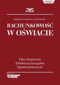 Rachunkowość w oświacie - Magdalena Grotkiewicz - ebook