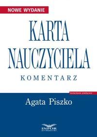Karta Nauczyciela 2018. Komentarz - Agata Piszko - ebook