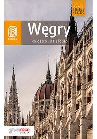 Węgry. Na ostro i na słodko. Wydanie 4 - Monika Chojnacka - ebook