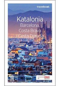 Katalonia. Barcelona, Costa Brava i Costa Dorada. Travelbook. Wydanie 3 - Dominika Zaręba - ebook