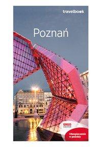 Poznań. Travelbook. Wydanie 2 - Katarzyna Byrtek - ebook