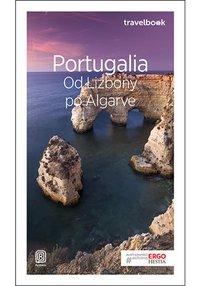 Portugalia. Od Lizbony po Algarve. Travelbook. Wydanie 3 - Anna Pamuła - ebook