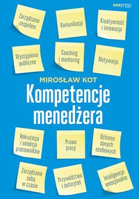 Kompetencje menedżera - Mirosław Kot - ebook