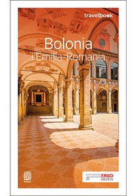 Bolonia i Emilia-Romania. Travelbook. Wydanie 2 - Beata Pomykalska - ebook