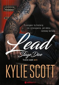 Lead. Stage Dive - Kylie Scott - ebook
