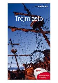 Trójmiasto. Travelbook. Wydanie 2 - Katarzyna Głuc - ebook