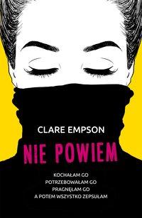 Nie powiem - Clare Empson - ebook