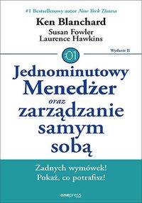 Jednominutowy Menedżer oraz zarządzanie samym sobą. Wydanie II - Ken Blanchard - audiobook