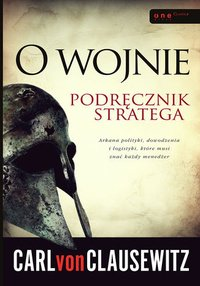 O wojnie. Podręcznik stratega - Carl von Clausewitz - audiobook