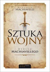 Sztuka wojny według Machiavellego - Niccolo Machiavelli - audiobook