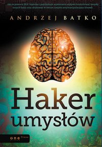 Haker umysłów - Andrzej Batko - audiobook