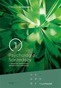 Psychologia Sprzedaży - droga do sprawczości, niezależności i pieniędzy - Mateusz Grzesiak - audiobook
