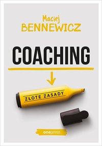 Coaching. Złote zasady - Maciej Bennewicz - audiobook