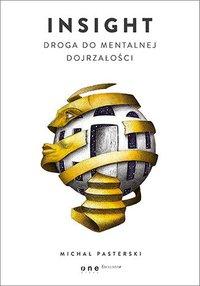 Insight. Droga do mentalnej dojrzałości - Michał Pasterski - audiobook
