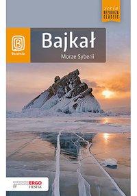 Bajkał. Morze Syberii. Wydanie 5 - Maja Walczak-Kowalska - ebook