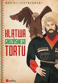 Klątwa gruzińskiego tortu - Maciej Jastrzębski - audiobook