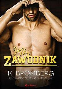 Mój zawodnik - K. Bromberg - ebook
