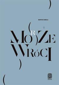 Może (morze) wróci - Bartek Sabela - audiobook