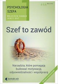 Psychologia szefa 1. Szef to zawód. Wydanie III rozszerzone - Jerzy Gut - audiobook