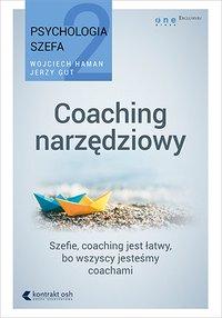 Psychologia szefa 2. Coaching narzędziowy - Jerzy Gut - audiobook