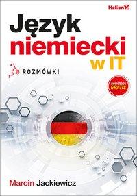 Język niemiecki w IT. Rozmówki - Marcin Jackiewicz - audiobook