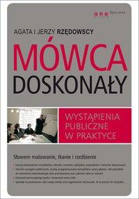 Mówca doskonały. Wystąpienia publiczne w praktyce - Agata Rzędowska - audiobook