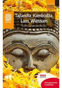 Tajlandia, Kambodża, Laos, Wietnam. Słodko-pikantne Indochiny. Wydanie 1 - Krzysztof Dopierała - ebook